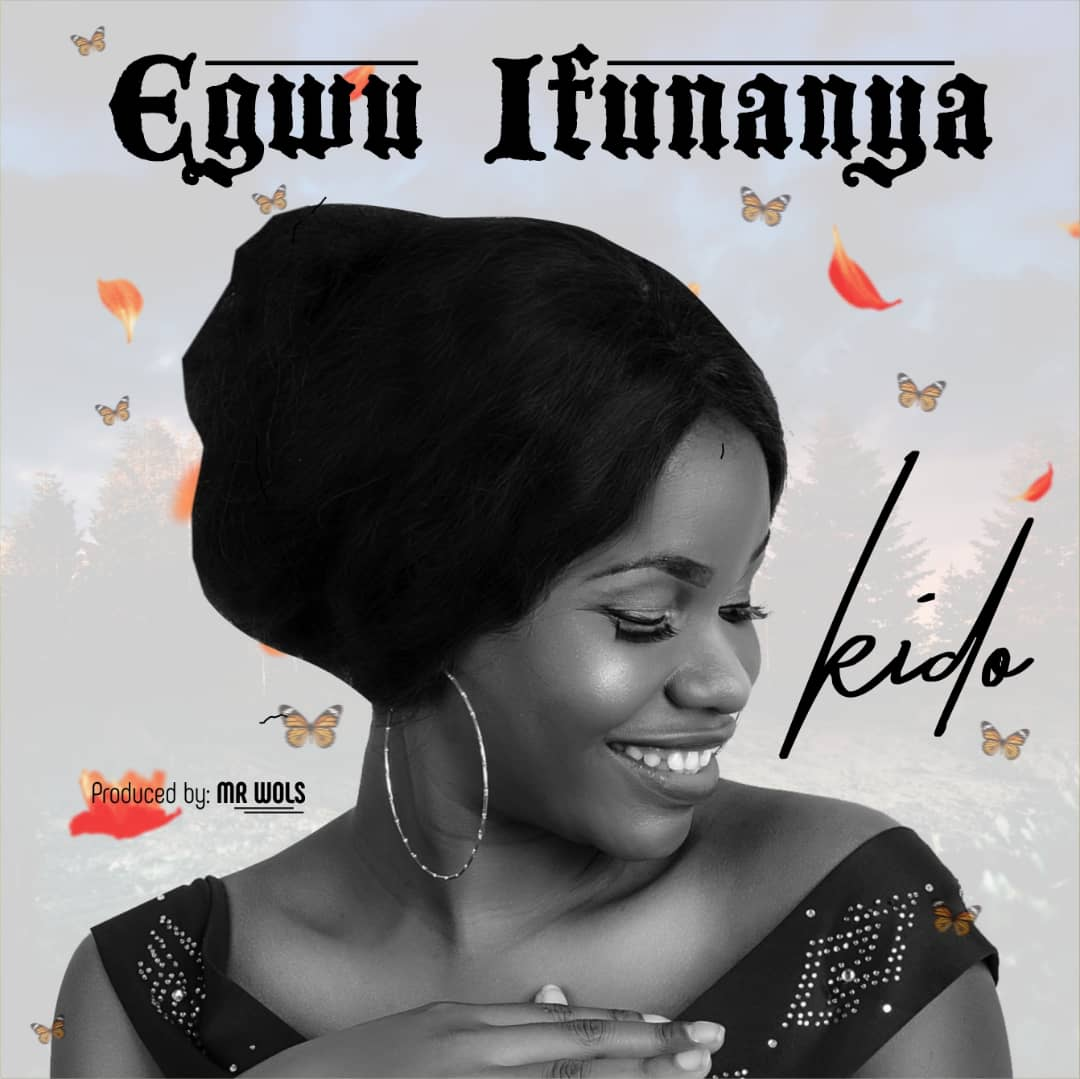 Egwu- ifunanya |New Music + lyrics